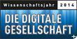 Wissenschaftsjahr 2014: Die digitale Gesellschaft