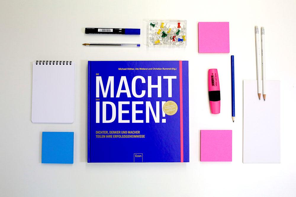 Die Macht der Ideen: Dichter, Denker und Macher teilen ihre Erfolgsgeheimnisse
